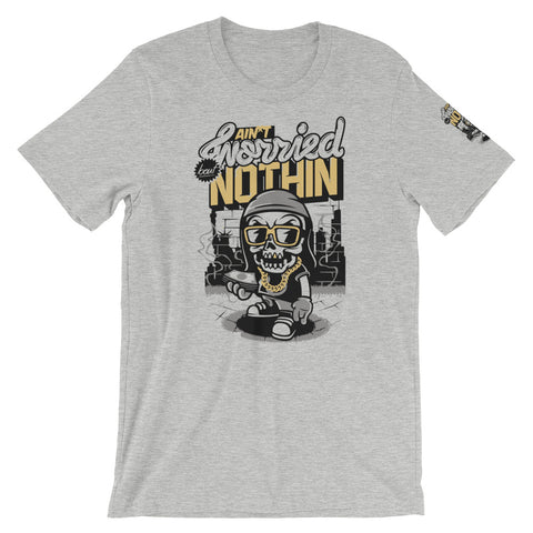 Aint Worried About Nothing Short-Sleeve Unisex T-Shirt - Tshirtsbros