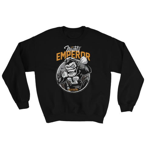 Mighty Emperor Sweatshirt