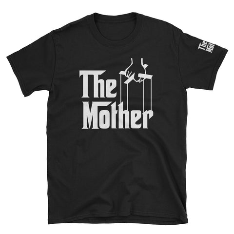 The Mother Short-Sleeve Unisex T-Shirt