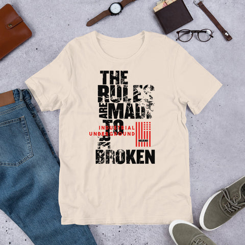 The Rules Are Made To Be Broken - Tshirtsbros