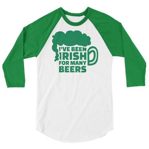 Ive Been Irish 3/4 sleeve raglan shirt - Tshirtsbros