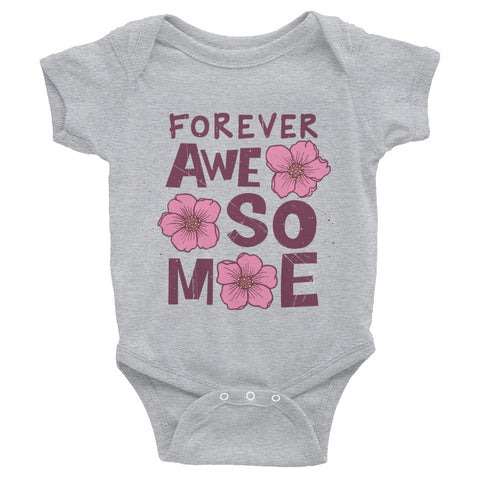 Forever Awesome Infant Bodysuit