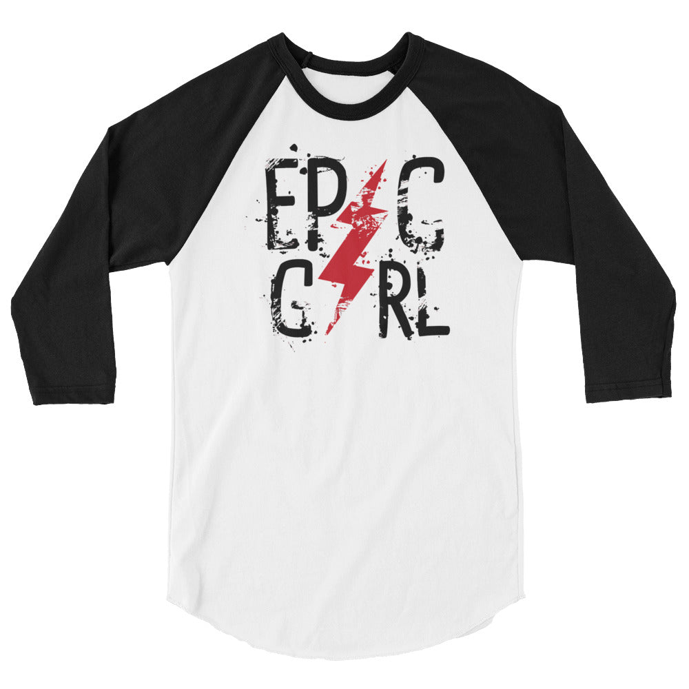 EPIC GIRL 3/4 sleeve raglan shirt - Tshirtsbros