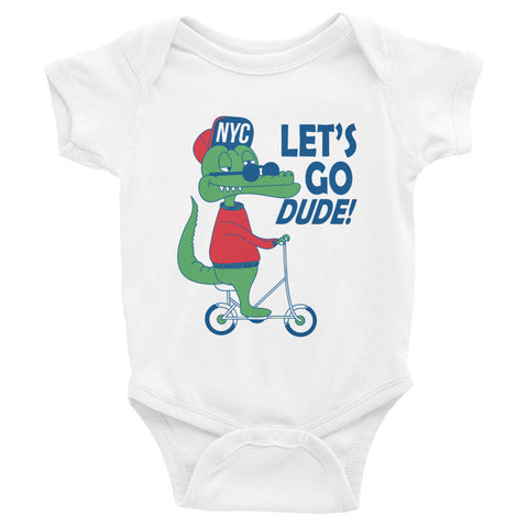 Lets Go Dude Infant Bodysuit