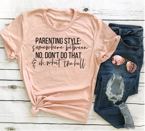 Parenting Style T-Shirt