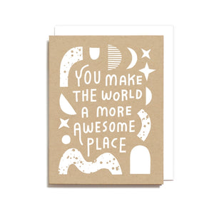 Awesome Place Greeting Card