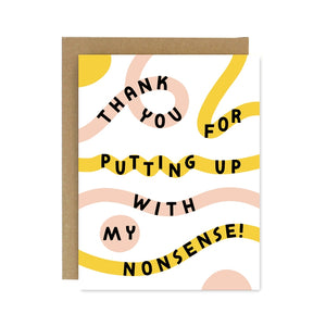 Nonsense Greeting Card
