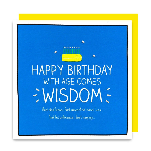 With Age Comes Wisdom Birthday Card