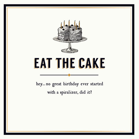 Eat The Cake Greeting Card