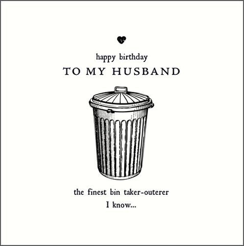 Finest Bin Taker-Outerer Birthday Card