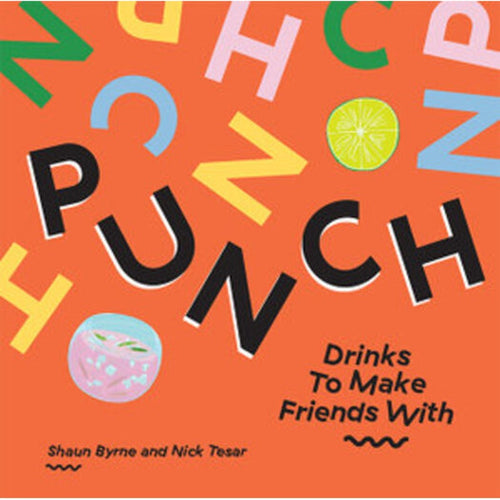 Punch - Drinks To Make Friends With.