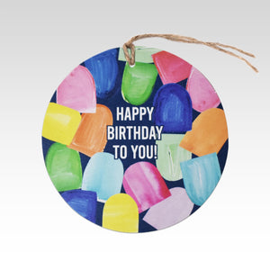 Happy Birthday To You  - Gift Tag.