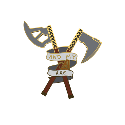 And My Axe Pin