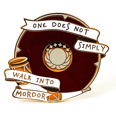 One does not simply walk into Mordor - Lord of the Rings Enamel Pin
