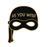 As You Wish Hard Enamel Pin