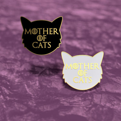 Mother of Cats - Game of Thrones Enamel Pin