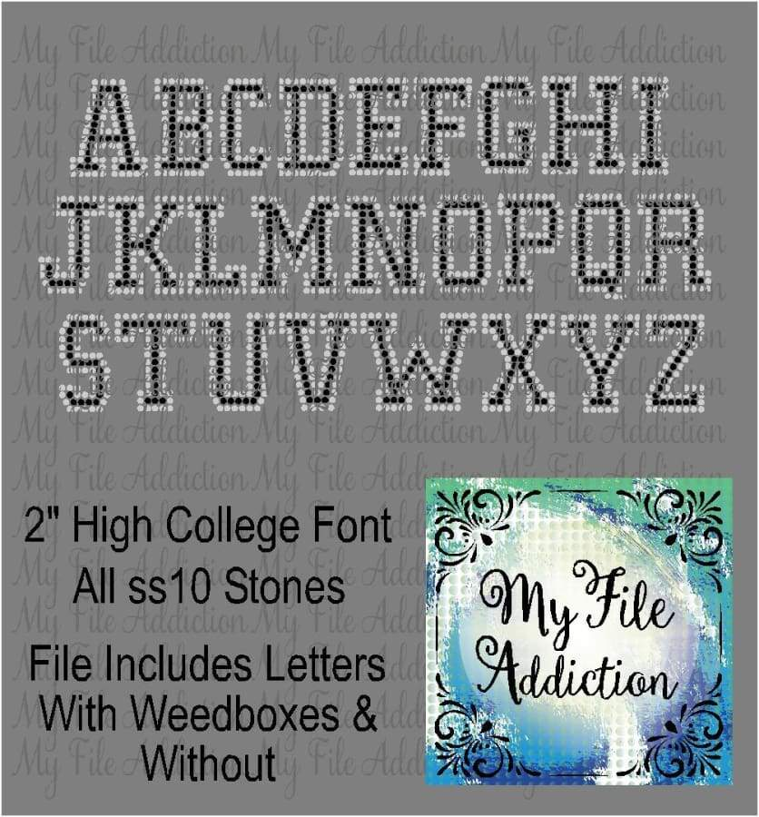 "2"" College Font Rhinestone Digital Download File - My File Addiction"