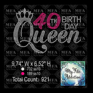 40th Birthday Queen Rhinestone Digital Download File - My File Addiction