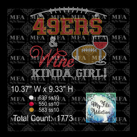 49ers & Wine Kinda Girl Football Rhinestone Digital Download File