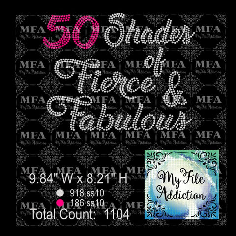 50 Shades of Fierce & Fabulous Rhinestone Digital Download File - My File Addiction