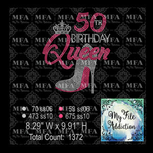 50th Birthday Queen Stiletto Rhinestone Digital Download File - My File Addiction