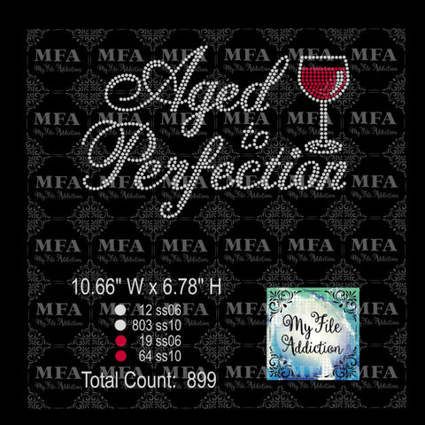 Aged to Perfection Wine Glass Rhinestone Digital Download File - My File Addiction