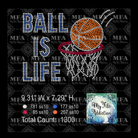 Ball Is Life Basketball Rhinestone Digital Download File - My File Addiction