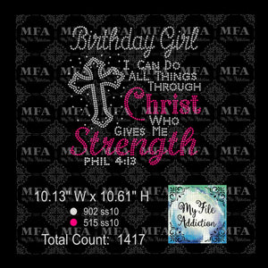 Birthday Girl Christ Who Gives Me Strength Rhinestone Digital Download File