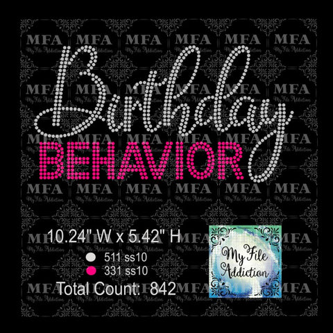 Birthday Behavior Rhinestone Digital Download File - My File Addiction