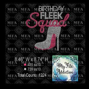 Birthday Fleek Squad Rhinestone Digital Download File - My File Addiction