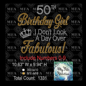Birthday Girl I Don't Look A Day Over Fabulous 30 40 50 60 70 Rhinestone Digital Download File - My File Addiction