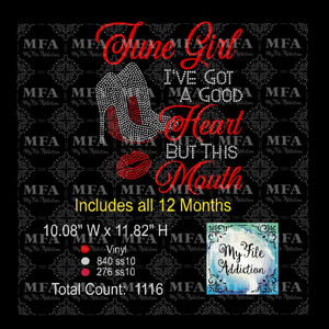 Birthday Month Girl I've Got A Good Heart But That Mouth Rhinestone & Vector Digital Download File