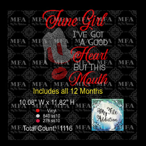 Birthday Month Girl I've Got A Good Heart But That Mouth Rhinestone & Vector Digital Download File - My File Addiction