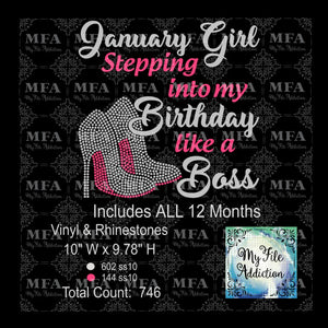 Birthday Month Girl Stepping Into My Birthday Month Like A Boss 2 Rhinestone & Vector Digital Download File - My File Addiction