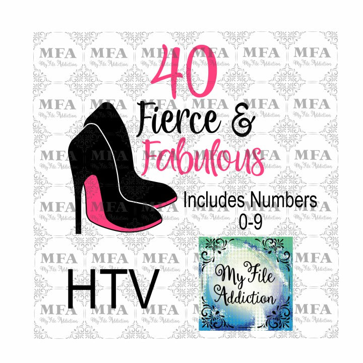 Birthday Number Fierce & Fabulous Stiletto Vector Digital Download File - My File Addiction