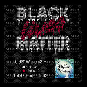 Black Lives Matter Dripping Rhinestone Digital Download File - My File Addiction