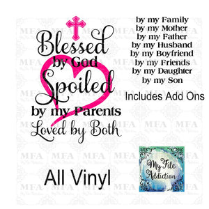 Blessed by God Spoiled by my Husband Boyfriend Mother Father Family Vector Digital Download File - My File Addiction