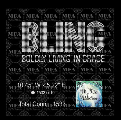 Bling 1 Boldly Living In Grace Rhinestone Digital Download File - My File Addiction
