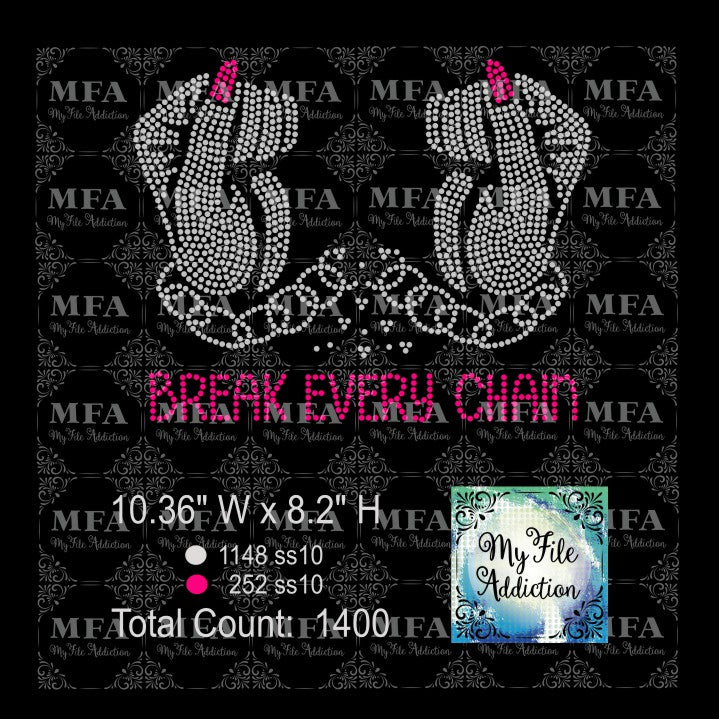 Break Every Chain Rhinestone Digital Download File - My File Addiction