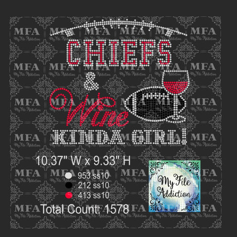 Chiefs & Wine Kinda Girl Football Rhinestone Digital Download File - My File Addiction