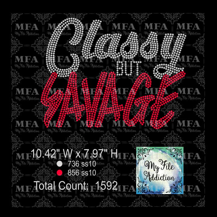 Classy But Savage Rhinestone Digital Download File - My File Addiction