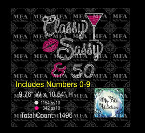 Classy Sassy & Birthday Number Martini Rhinestone Digital Download File - My File Addiction