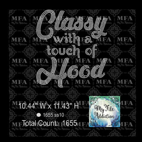 Classy with a touch of Hood Rhinestone Digital Download File