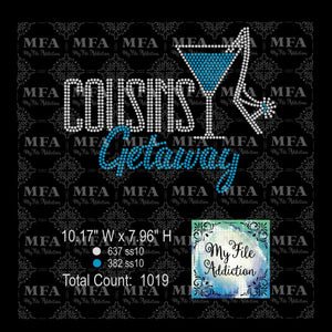 Cousins Getaway 2 Martini Rhinestone Digital Download File - My File Addiction