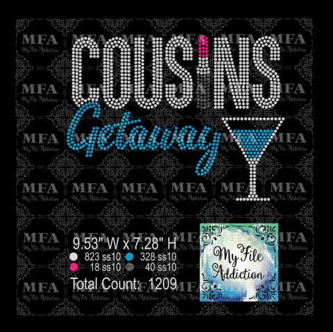 Cousins Getaway Martini Rhinestone Digital Download File - My File Addiction