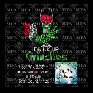 Drink Up Grinches Wine Glass Rhinestone Digital Download File - My File Addiction