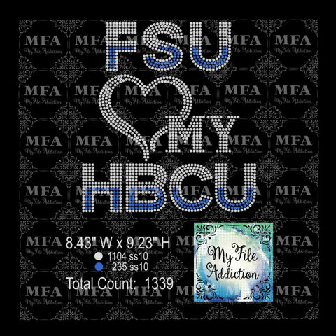 FSU Love My HBCU Rhinestone Digital Download File - My File Addiction