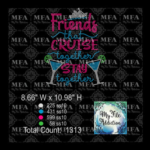Friends That Cruise Together Stay Together Rhinestone Download File - My File Addiction