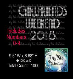 Girlfriends Weekend with Numbers 0-9 Rhinestone Digital Download File - My File Addiction