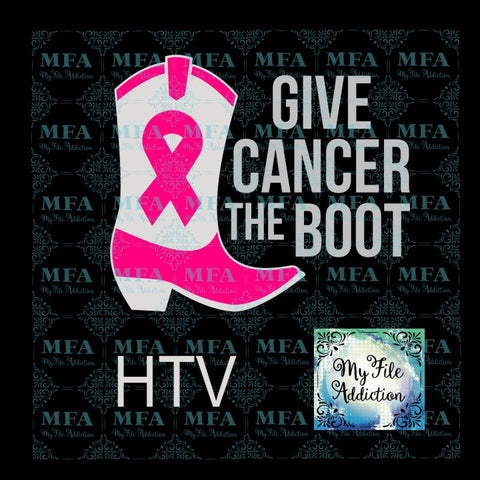 Give Cancer the Boot Vector Digital Download File - My File Addiction